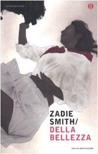 Della bellezza (Oscar contemporanea) - Zadie Smith