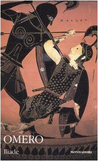 9788804569848: Iliade. Testo greco a fronte (I classici collezione)