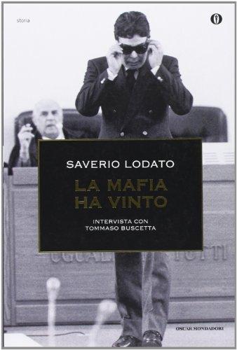9788804570042: La mafia ha vinto. Intervista con Tommaso Buscetta
