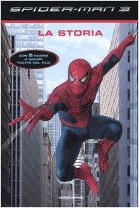 9788804570257: Spider-Man 3. La storia