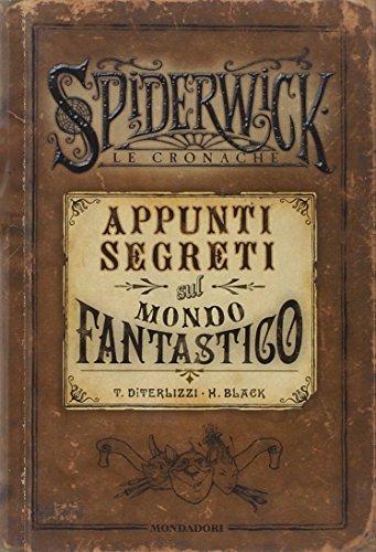 9788804570486: Appunti segreti sul mondo fantastico. Spiderwick. Le cronache