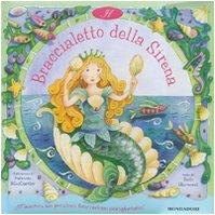 Il braccialetto della sirena (Italian translation of: Harwood, Beth