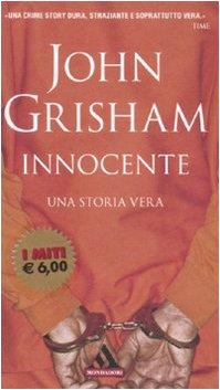 9788804571926: Innocente. Una storia vera