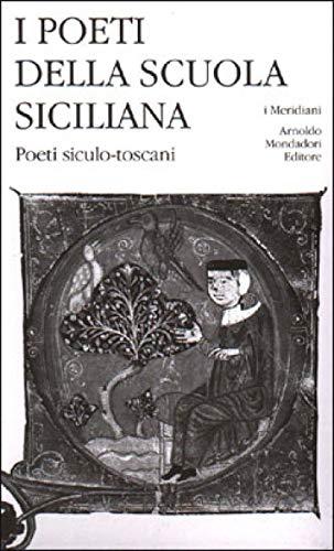 9788804573111: I poeti della Scuola siciliana: 3 (I Meridiani)