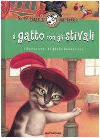 Il gatto con gli stivali. Ediz. illustrata Locatelli, L. and Domeniconi, P. - Il gatto con gli stivali. Ediz. illustrata Locatelli, L. and Domeniconi, P.