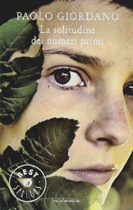 9788804577027: La solitudine dei numeri primi (Scrittori italiani e stranieri)