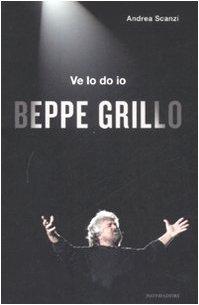 Ve lo do io Beppe Grillo: Andrea Scanzi