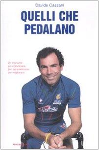 9788804577829: Quelli che pedalano