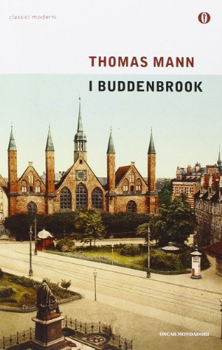 9788804578109: I Buddenbrook (Oscar classici moderni)