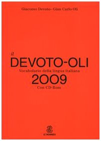 9788804578178: Il Devoto-Oli. Vocabolario della lingua italiana 2009. Con CD-ROM