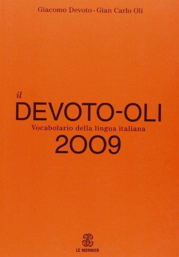 9788804578185: Il Devoto-Oli. Vocabolario della lingua italiana 2009