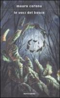 9788804578703: Le voci del bosco