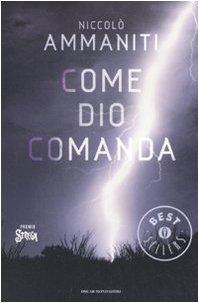 9788804579854: Come Dio comanda (Oscar grandi bestsellers)