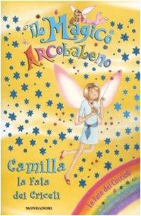 9788804580195: Camilla, la fata dei criceti. Il magico arcobaleno. Ediz. illustrata: 26
