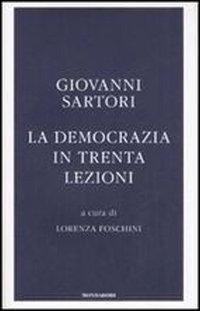 9788804580799: La Democrazia in Trenta Lezioni