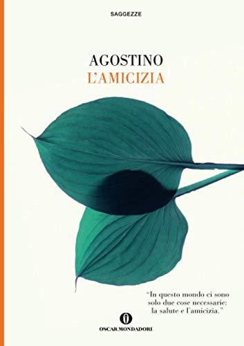 L'amicizia - Agostino (sant')