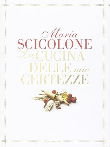 La cucina delle mie certezze: Maria Scicolone