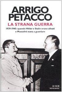 9788804583042: La strana guerra. 1939-1940: quando Hitler e Stalin erano alleati e Mussolini stava a guardare