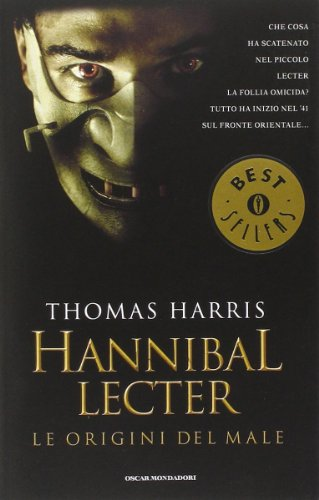 Hannibal Lecter. Le origini del male