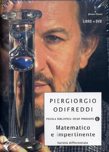 Matematico e Impertinente. Varietà Differenziale. con DVD - Odifreddi, Piergiorgio