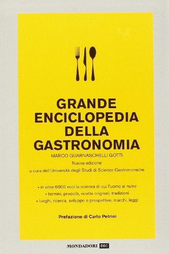 9788804583318: Grande enciclopedia della gastronomia