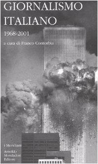 9788804583547: Giornalismo italiano vol. 4 - 1968-2001