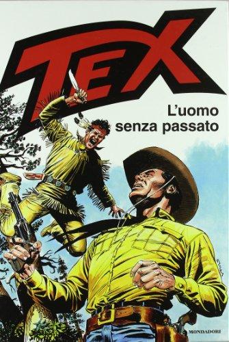 9788804584100: Tex. L'uomo senza passato (Fumetti)