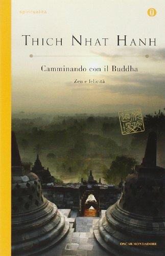 9788804585459: Camminando con il buddha. Zen e felicità