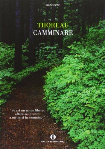 Camminare (Oscar saggezze) - Thoreau, Henry David