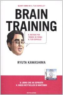 9788804586296: Brain training. Il metodo per far ringiovanire il tuo cervello