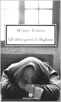 Gli ultimi giorni di Magliano: Tobino Mario