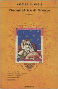 L'incantatrice di Firenze (8804589043) by Salman Rushdie