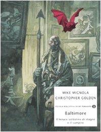 9788804589235: Baltimore. Il tenace soldatino di stagno e il vampiro