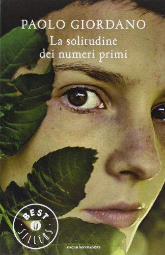 9788804589655: La solitudine dei numeri primi (Oscar grandi bestsellers)