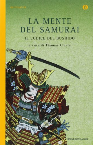 9788804591115: La mente del samurai. Il codice del Bushido