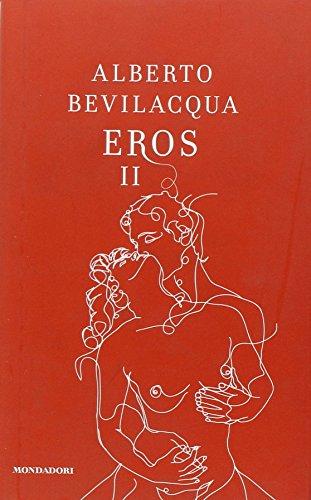 Eros II - Bevilacqua, Alberto