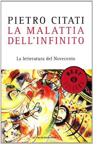 9788804591764: La malattia dell'infinito. La letteratura del Novecento (Oscar bestsellers)