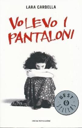9788804592372: Volevo i pantaloni (Oscar bestsellers)