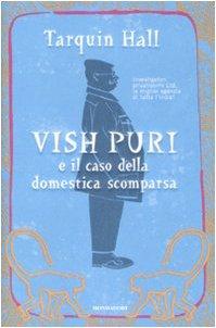 Vish puri e il caso della domestica scomparsa. - Hall,Tarquin.