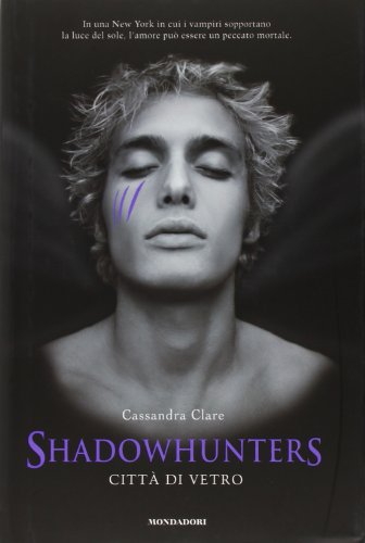 9788804593072: Città di vetro. Shadowhunters (Chrysalide)