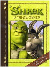 9788804593270: Shrek. La trilogia completa (Cinema. Narrativa)