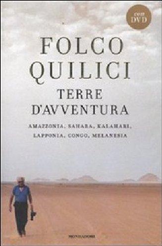 9788804593560: Terre d'avventura. Amazzonia, Sahara, Kalahari, Lapponia, Congo, Melanesia. Con DVD