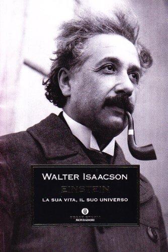 9788804595731: Einstein. La sua vita, il suo universo (Oscar storia)