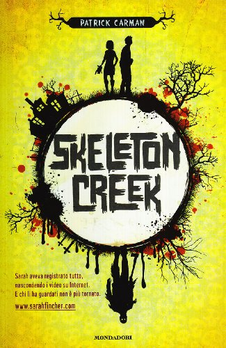 9788804596110: Skeleton Creek (I Grandi)