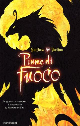 Piume di fuoco (8804596139) by Matthew Skelton
