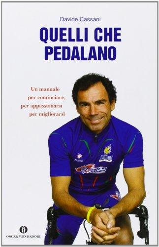 9788804598701: Quelli che pedalano