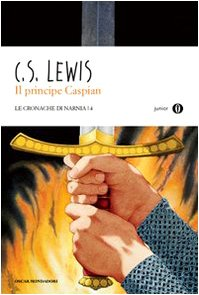 II PRINCIPE CASPIAN (9788804599036) by Clive S. Lewis