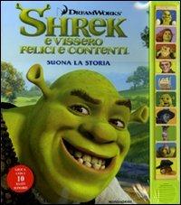 9788804601234: Shrek e vissero felici e contenti. Suona la storia