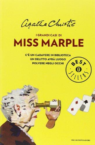 9788804603078: I grandi casi di Miss Marple: C'è un cadavere in biblioteca-Un delitto avrà luogo-Polvere negli occhi