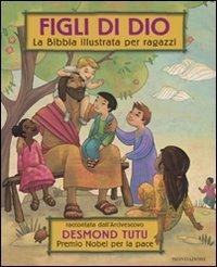Figli di Dio. La Bibbia illustrata per ragazzi (8804603690) by Desmond Tutu
